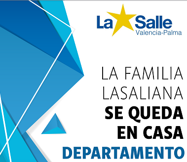 La familia lasaliana SE QUEDA EN CASA